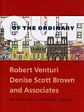 Out Of The Ordinary Robert Venturi Denise Scott Brown & Associates