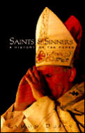 Saints & Sinners History Of The Popes 2nd Edition