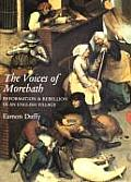 Voices of Morebath Reformation & Rebellion in an English Village