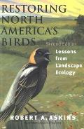 Restoring North America's Birds: Lessons from Landscape Ecology