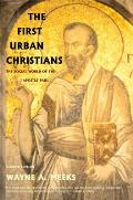 First Urban Christians The Social World of the Apostle Paul Second Edition