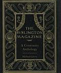 Burlington Magazine A Centenary Anthology