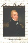 Dear Brother Letters of William Clark to Jonathan Clark