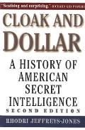 Cloak & Dollar A History of American Secret Intelligence
