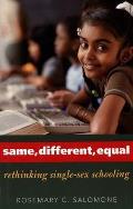 Same Different Equal Rethinking Single Sex Schooling