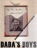 Dada's Boys: Masculinity After Duchamp