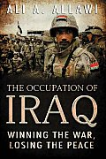 Occupation of Iraq Winning the War Losing the Peace
