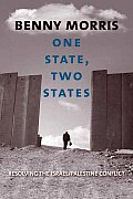 One State Two States Resolving the Israel Palestine Conflict