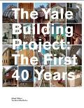 The Yale Building Project: The First 40 Years