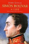 Simon Bolivar A Life