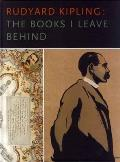 Rudyard Kipling The Books I Leave Behind