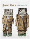 James Castle A Retrospective
