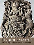 Beyond Babylon Art Trade & Diplomacy in the Second Millennium B C