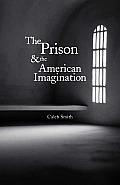 Prison & the American Imagination