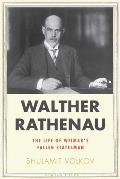 Walther Rathenau The Limits of Success the Limits of Success