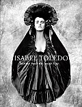 Isabel Toledo Fashion from the Inside Out