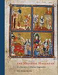Medieval Haggadah Art Narrative & Religious Imagination Marc Michael Epstein
