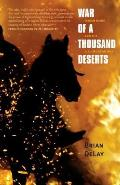 War of a Thousand Deserts Indian Raids & the U S Mexican War