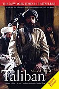 Taliban Militant Islam Oil & Fundamentalism in Central Asia 2nd Edition