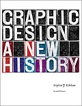 Graphic Design A New History Second Edition