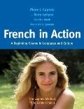 French in Action A Beginning Course in Language & Culture The Capretz Method Third Edition Part 1