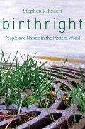 Birthright People & Nature in the Modern World