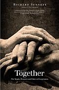 Together The Rituals Pleasures & Politics of Cooperation