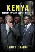 Kenya: Between Hope and Despair, 1963-2011