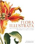 Flora Illustrata Great Works from the Luesther T Mertz Library of the New York Botanical Garden