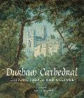 Durham Cathedral: History, Fabric, and Culture