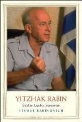 Yitzhak Rabin Soldier Leader Statesman