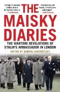 Maisky Diaries The Wartime Revelations of Stalins Ambassador in London