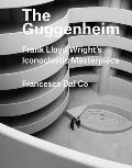 Guggenheim Frank Lloyd Wright & the Postwar Art Museum