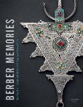 Berber Memories: Women and Jewelry in Morocco