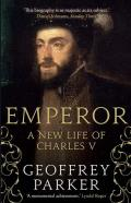 Emperor: A New Life of Charles V