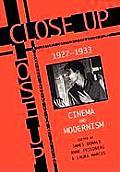 Close Up: Cinema and Modernism