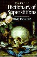 Cassell Dictionary Of Superstitions