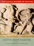 Wars of the Ancient Greeks & Their Invention of Western Military Culture