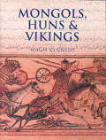 Mongols Huns & Vikings Nomads at War