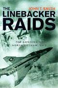 Linebacker Raids Bombing Of North Vietna