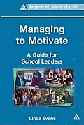 Managing to Motivate