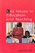 Key Issues in Education and Teaching