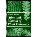 Atlas and Manual of Plant Pathology