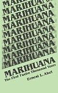 Marihuana First Twelve Thousand Years