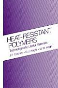 Heat-Resistant Polymers: Technologically Useful Materials Sign in to Turn on 1-Click Ordering. Instant Reward Active