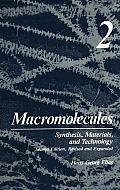 Macromolecules Synthesis Materials & Technology 2nd Edition Revised