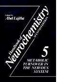 Handbook of Neurochemistry: Volume 5 Metabolic Turnover in the Nervous System