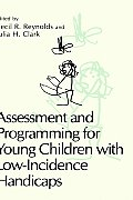 Assessment and Programming for Young Children with Low-Incidence Handicaps