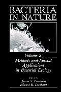 Bacteria in Nature: Volume 2: Methods and Special Applications in Bacterial Ecology