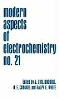 Modern Aspects Of Electrochemistry No21